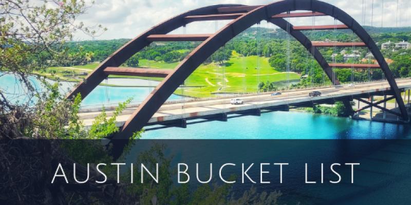 Austin, TX. Bucket List